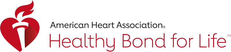 The American Heart Association's Healthy Bond for Life™